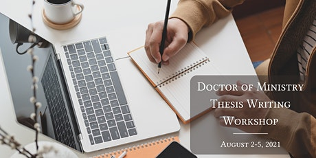 Doctor of Ministry Thesis Writing Workshop Summer 2021 ingressos