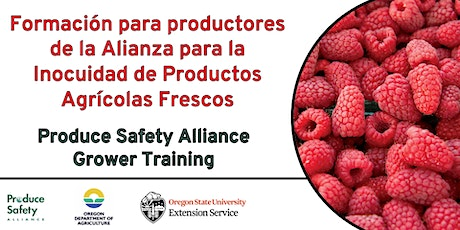 Remote Delivery Produce Safety Alliance (PSA) Grower Training (Spanish) tickets