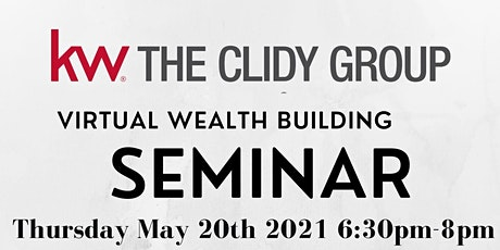 The Clidy Group Wealth Building Seminar 101 tickets