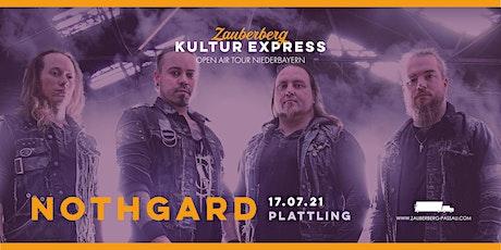 Nothgard • Plattling • Zauberberg Kultur Express Tickets