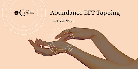 Abundance EFT Tapping Workshop With Kate Winch tickets