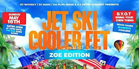 JET SKI COOLER FET - ZOE EDITION tickets