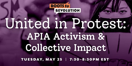 United in Protest APIA Activism and Collective Impact tickets