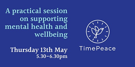 A practical session on wellbeing and mental health tickets