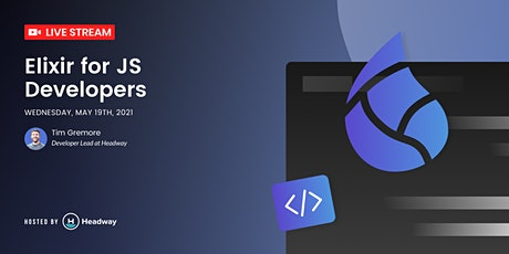 Intro to Elixir for JS Developers – Elixir vs JavaScript tickets