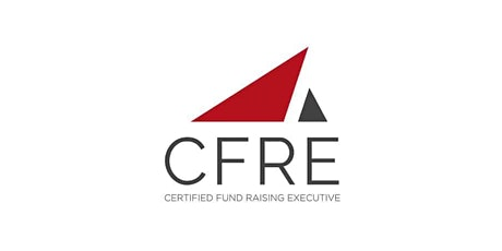 CFRE CERTIFICATION:   WHY, HOW, and SHOULD I? tickets