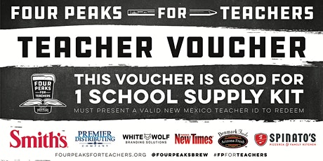 Four Peaks for Teachers School Supply Kit Pickup - Rio Rancho, NM tickets