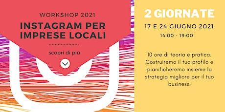 Workshop 2021 Instagram per Imprese Locali biglietti