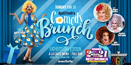 April Fresh's Comedy Brunch (Father's Day Edition) tickets