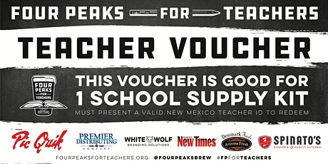 Four Peaks for Teachers School Supply Kit Pickup - Las Cruces, NM tickets