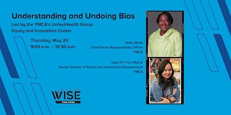 WISE Twin Cities: Understanding and Undoing Bias tickets