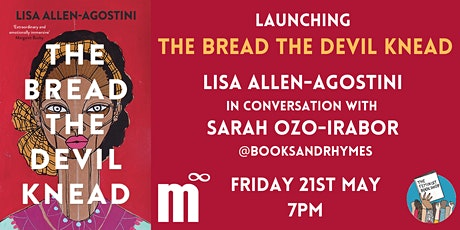 BOOK LAUNCH ON 21ST MAY Lisa Allen-Agostini with Sarah Ozo-Irabor tickets