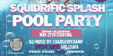 SQUIDRIFIC SPLASH POOL PARTY tickets