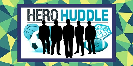 Hero Huddle (Support Group For Dads) tickets