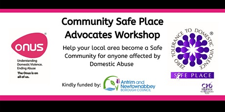Community Safe Place Advocates Workshop - Antrim & Newtownabbey tickets
