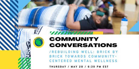 Community Conversations: Rebuilding Well tickets