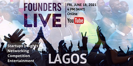 Founders Live Lagos - June 2021 Special Edition - Lagos and Ogun tickets