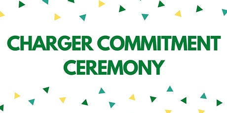Charger Commitment Ceremony! tickets