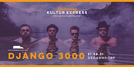 Django 3000 • Deggendorf • Zauberberg Kultur Express Tickets