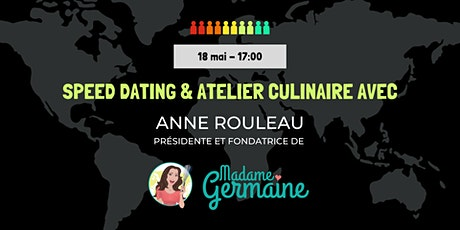 Speed dating et atelier culinaire avec Madame Germaine tickets