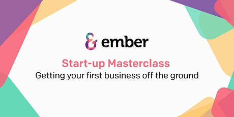 Start-up Masterclass: Getting your first business off the ground tickets