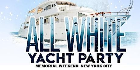 MEMORIAL SUNDAY NIGHT ALL WHITE ATTIRE CRUISE NEW YORK CITY tickets