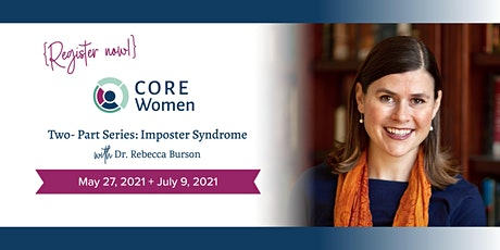 CORE Women - Two-Part Series: Imposter Syndrome tickets