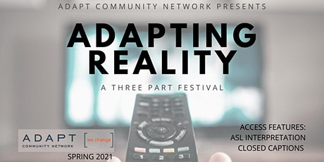 ADAPT'ing REALITY: An Original Short Play Festival tickets