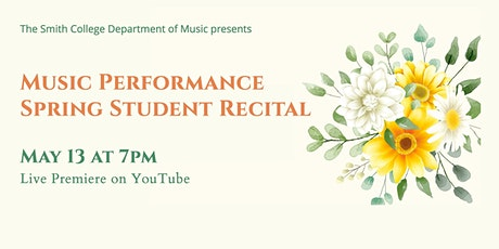 Smith College Music Performance Student Recital tickets