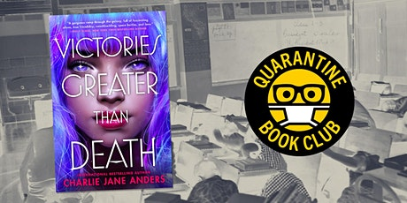 Quarantine Book Club with Charlie Jane Anders tickets