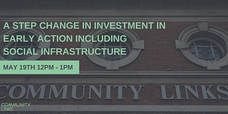 A Step Change In Investment In Early Action Including Social Infrastructure tickets