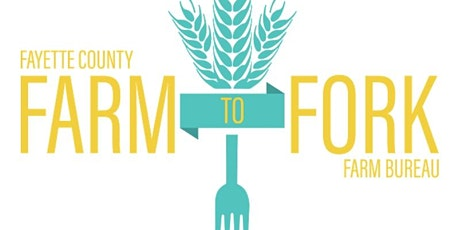 2021 Fayette County Farm to Fork Dinner tickets