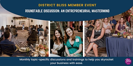 District Bliss Member Event: Roundtable Discussion tickets