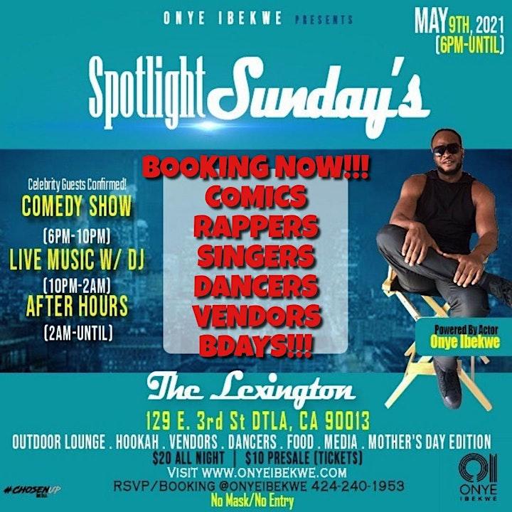 #SpotlightSundays #MothersDay Edition Comedy, Live Music, Dancers, Vendors! image