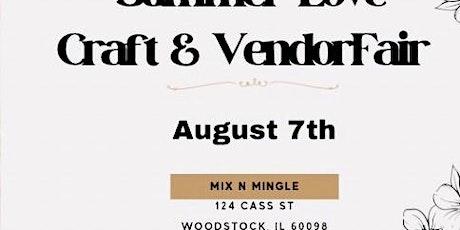 Summer Love Craft & Vendor Fair tickets