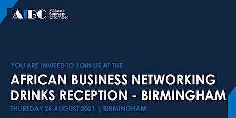 AfBC African Business Networking Summer Reception - Birmingham tickets