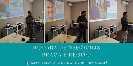Rodada de Negócios - Braga e Região bilhetes