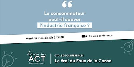Le consommateur peut-il sauver l'industrie française ? billets