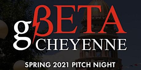 VIRTUAL:  gBETA Cheyenne Pitch Night tickets