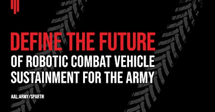 Join the Effort to Keep Robotic Combat Vehicles Combat-Ready in the Field tickets