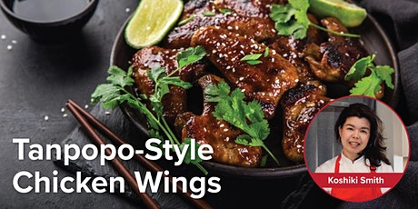 Cooking with Koshiki: Tanpopo-Style Chicken Wings tickets
