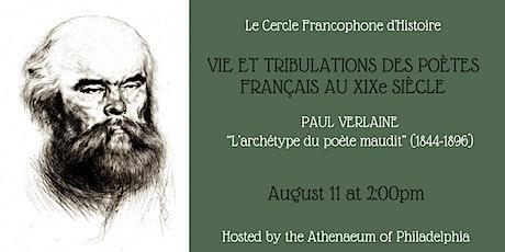Le Cercle Francophone d'Histoire: Paul Verlaine tickets
