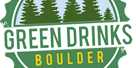 May Boulder Green Drinks Casual Happy Hour tickets