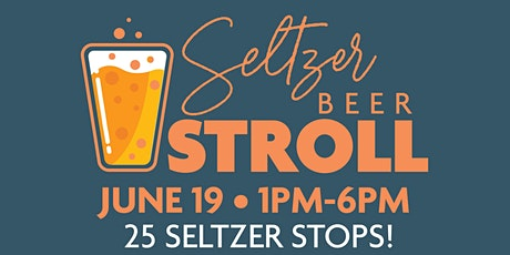 Downtown Racine Seltzer Beer Stroll tickets