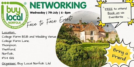 Buy Local Norfolk  FREE  face to face Networking - 7th July tickets