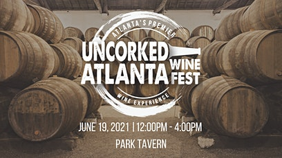 Uncorked Atlanta Wine Festival tickets