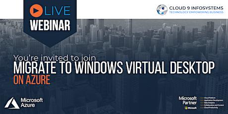Migrate to Windows Virtual Desktop on Azure tickets