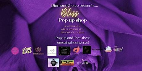 Bliss Pop up shop tickets