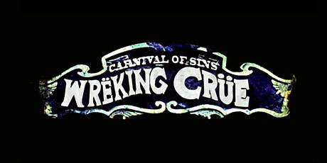 Wreking Crue - Motley Crue Tribute tickets