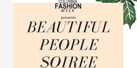COLUMBIA FASHION WEEK: BEAUTIFUL PEOPLE SOIREE tickets